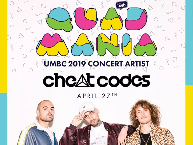 Quadmania 2019 Concert: Cheat Codes · (seb) Student Events